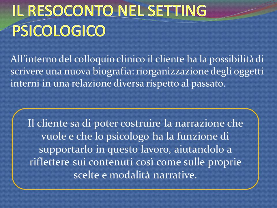IL RESOCONTO NEL SETTING PSICOLOGICO