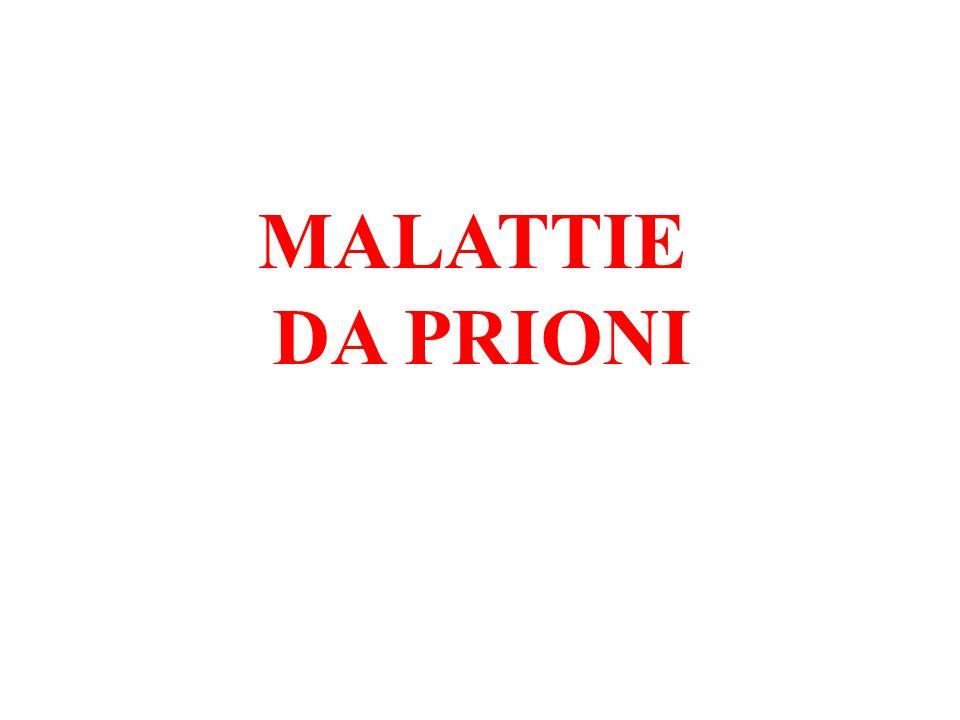MALATTIE DA PRIONI