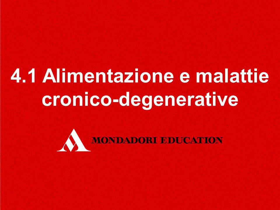 4.1 Alimentazione e malattie cronico-degenerative