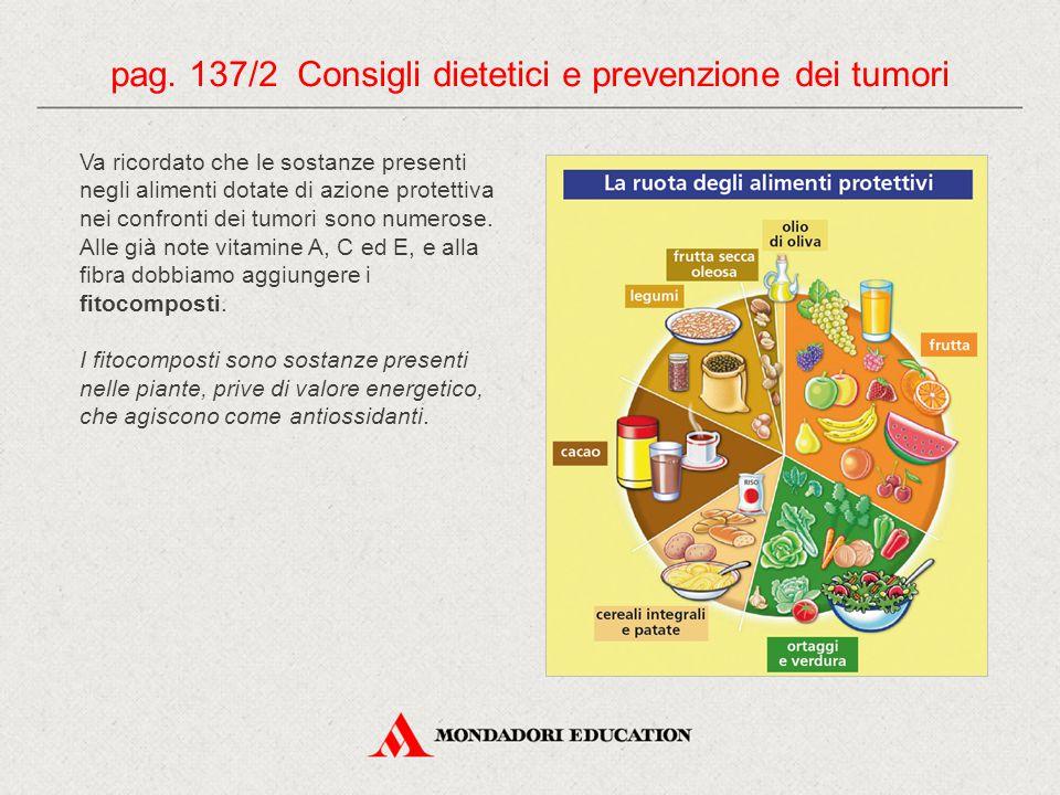 pag. 137/2 Consigli dietetici e prevenzione dei tumori