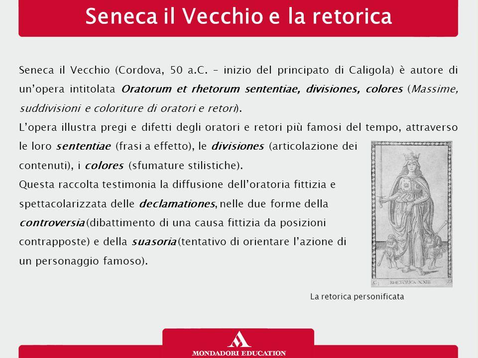 Seneca il Vecchio e la retorica