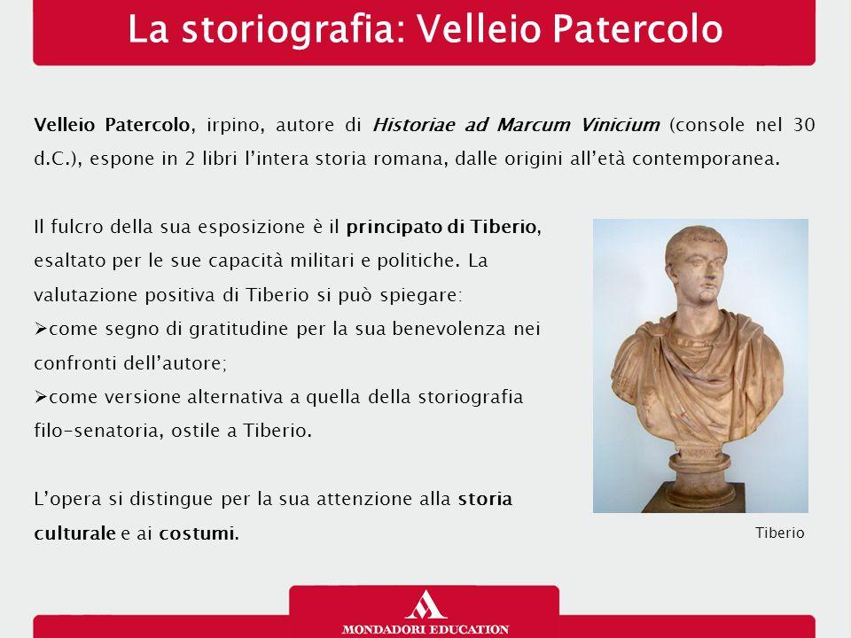 La storiografia: Velleio Patercolo