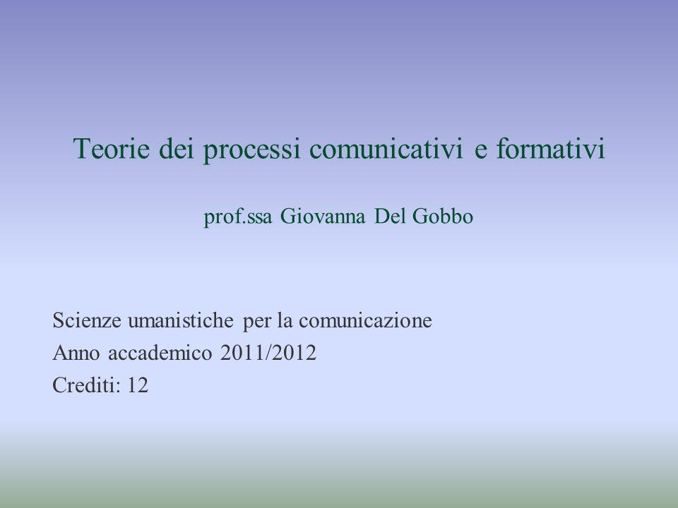 Teorie dei processi comunicativi e formativi prof