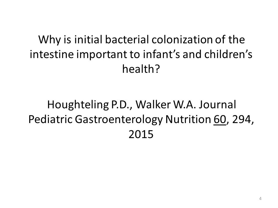 Why is initial bacterial colonization of the intestine important to infant's and children's health.