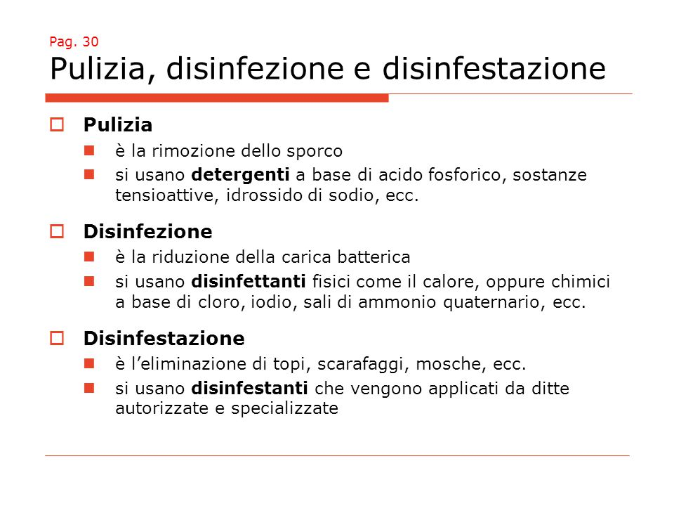 Pag. 30 Pulizia, disinfezione e disinfestazione