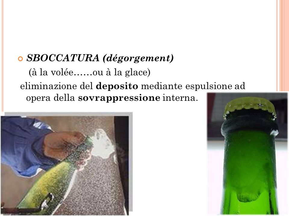 SBOCCATURA (dégorgement)