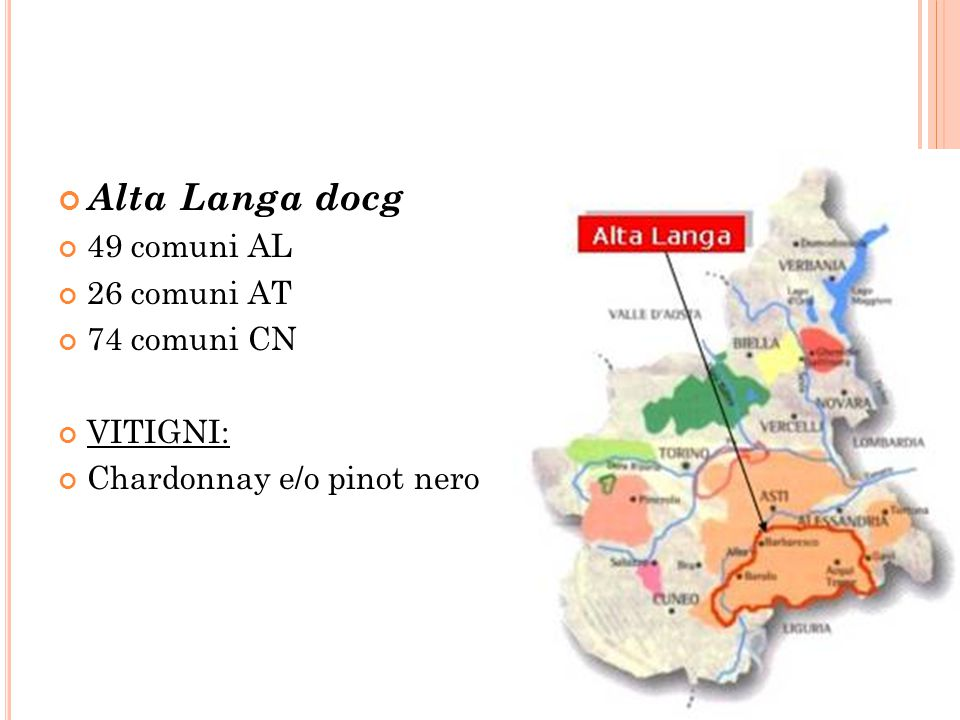 Alta Langa docg 49 comuni AL 26 comuni AT 74 comuni CN VITIGNI: