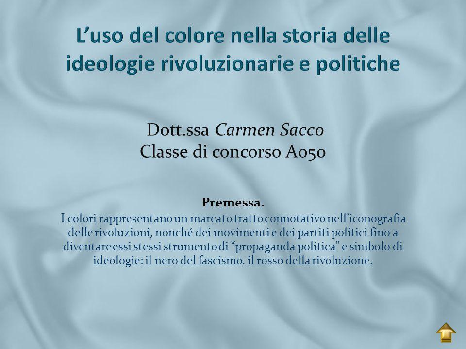 L'uso del colore nella storia delle ideologie rivoluzionarie e politiche