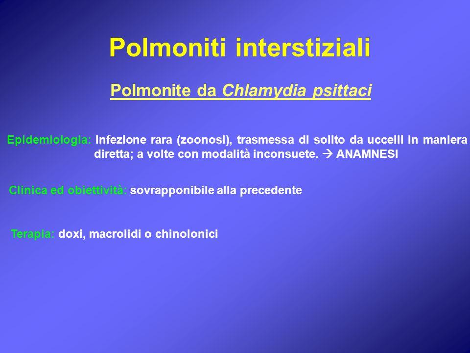 Polmoniti interstiziali Polmonite da Chlamydia psittaci