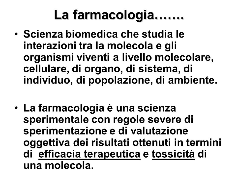 La farmacologia…….