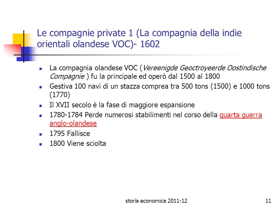 Le compagnie private 1 (La compagnia della indie orientali olandese VOC)- 1602