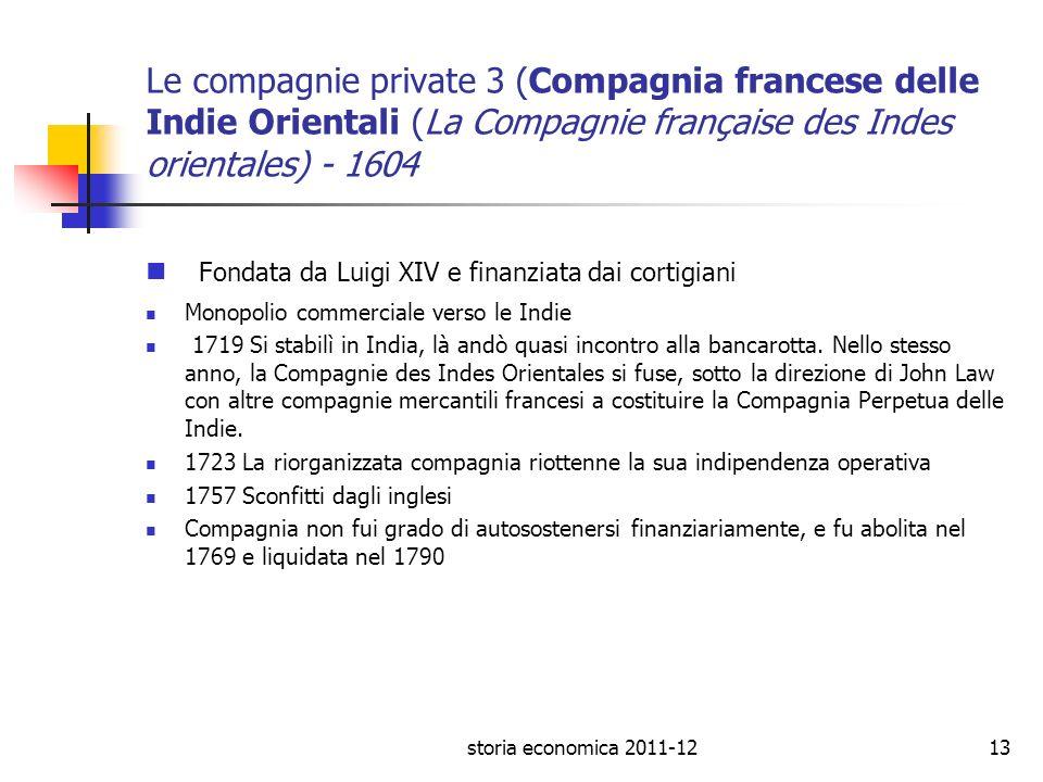 Fondata da Luigi XIV e finanziata dai cortigiani