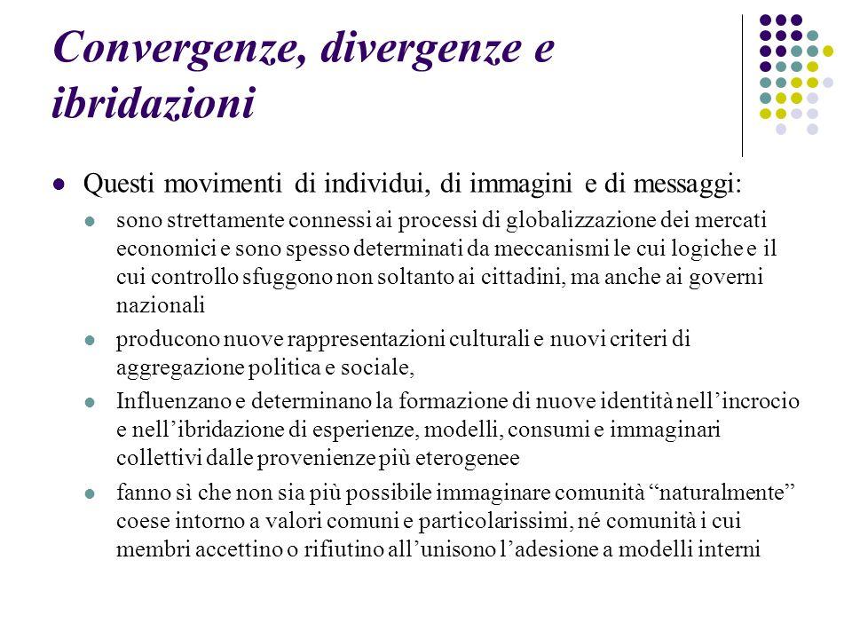 Convergenze, divergenze e ibridazioni