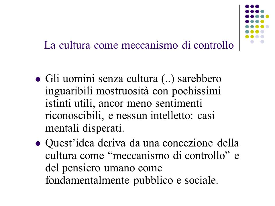 La cultura come meccanismo di controllo