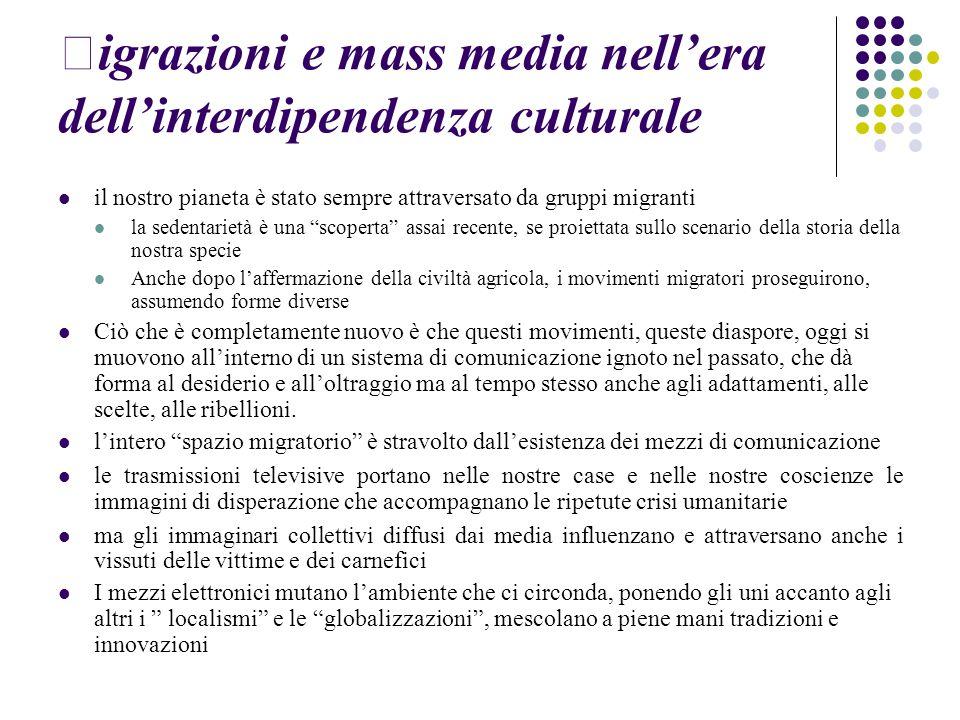 igrazioni e mass media nell'era dell'interdipendenza culturale