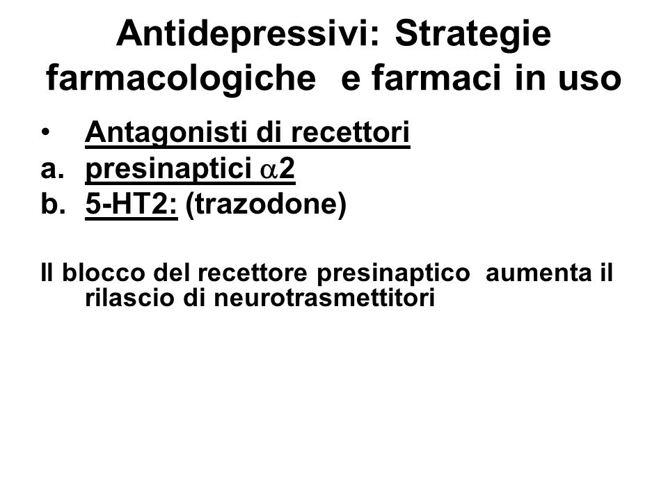 Antidepressivi: Strategie farmacologiche e farmaci in uso