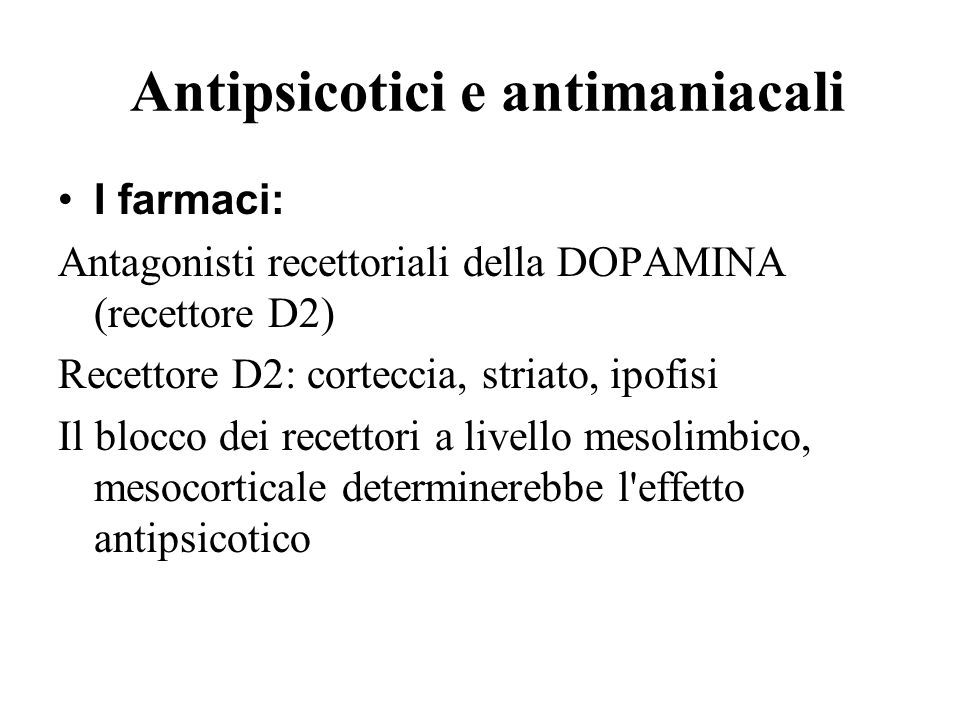 Antipsicotici e antimaniacali