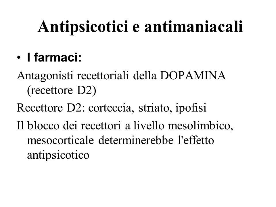 Antipsicotici e antimaniacali