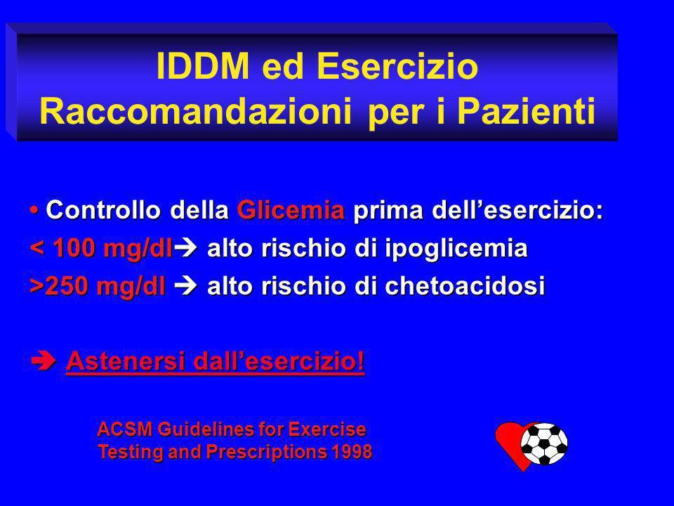 IDDM ed Esercizio Raccomandazioni per i Pazienti