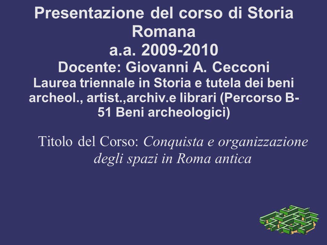 Presentazione del corso di Storia Romana a. a