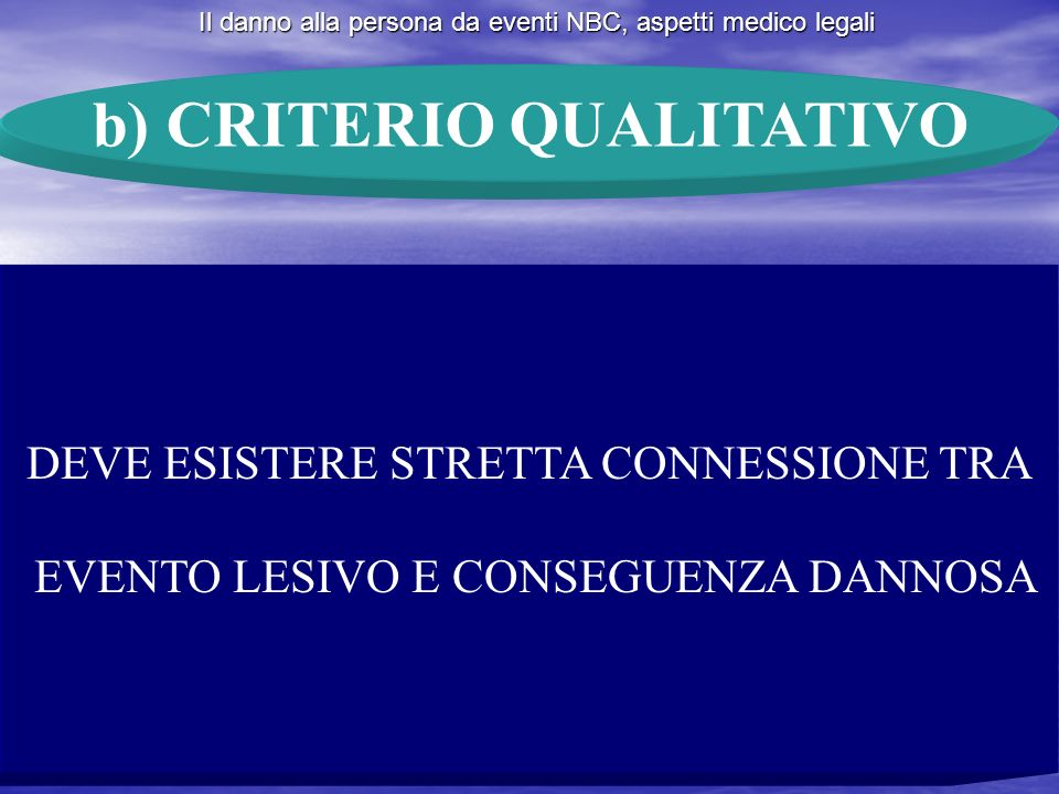b) CRITERIO QUALITATIVO