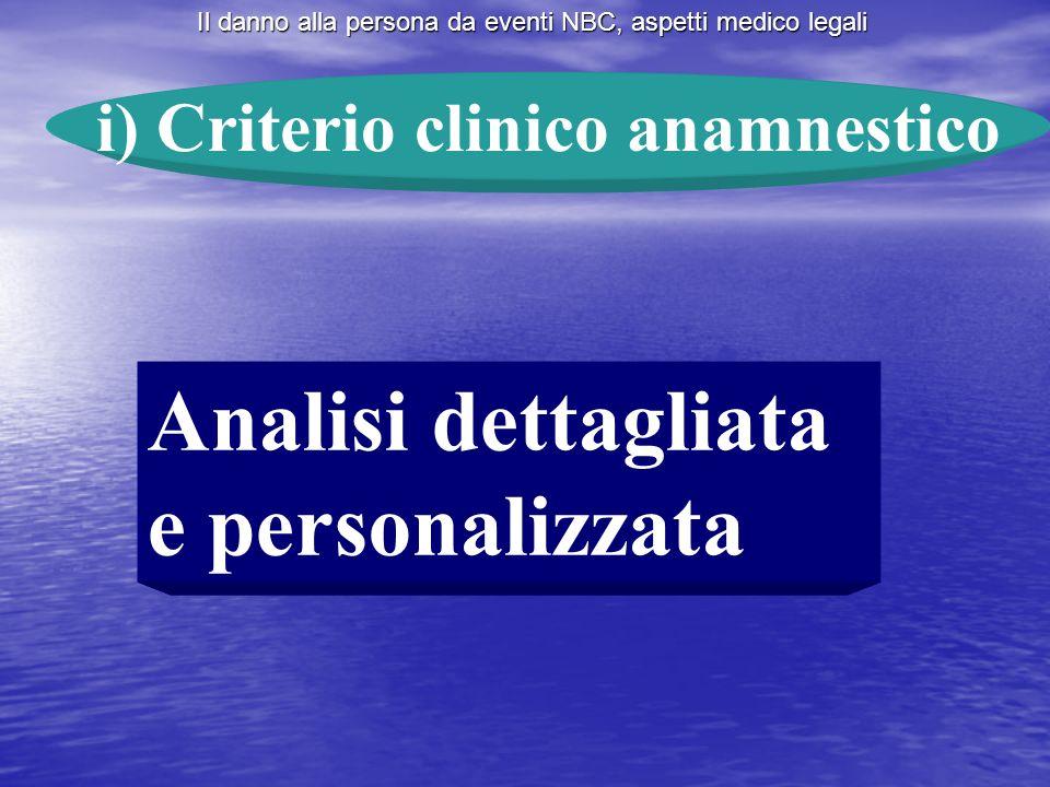 i) Criterio clinico anamnestico