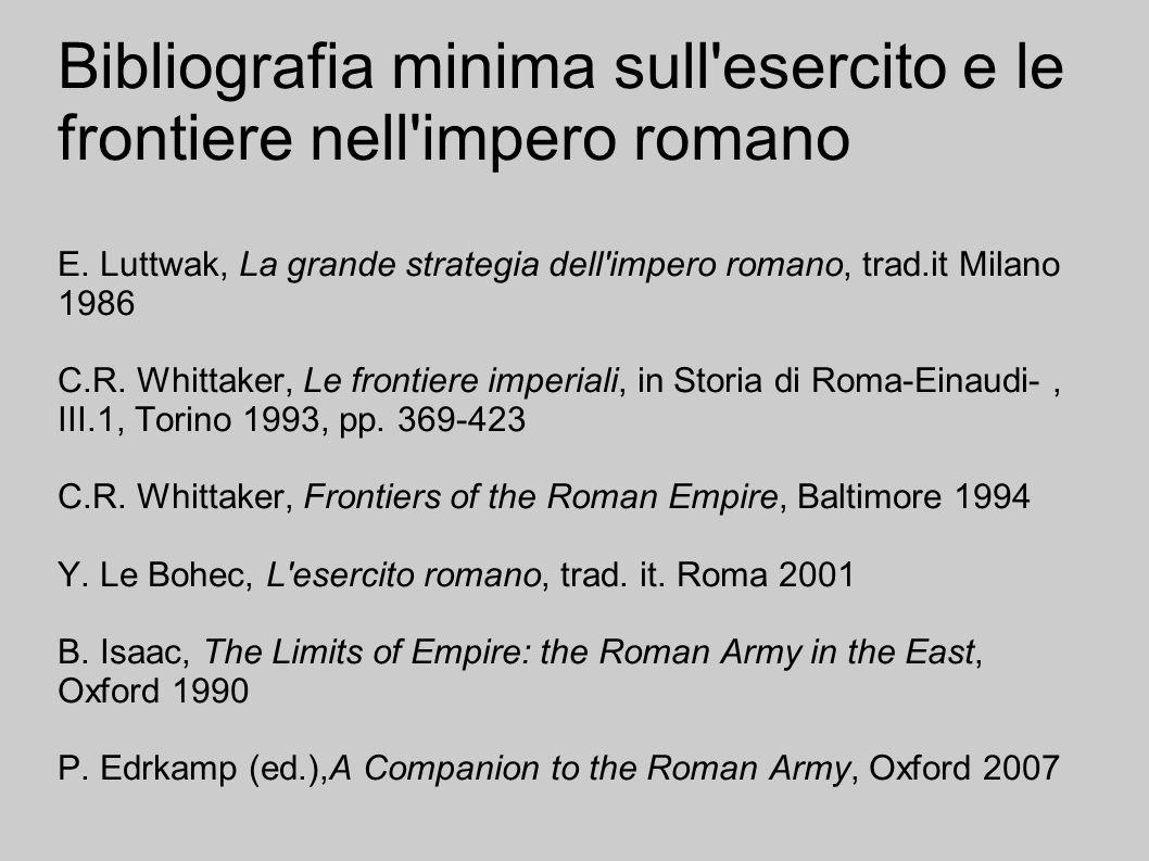 Bibliografia minima sull esercito e le frontiere nell impero romano E