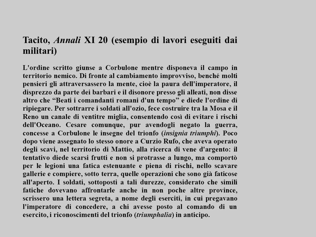 Tacito, Annali XI 20 (esempio di lavori eseguiti dai militari)