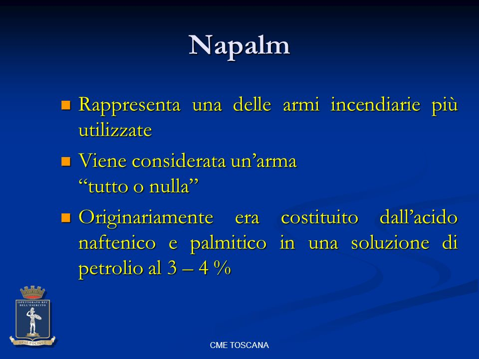 Napalm Rappresenta una delle armi incendiarie più utilizzate