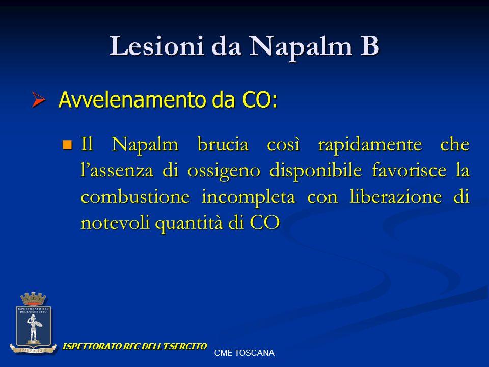 Lesioni da Napalm B Avvelenamento da CO: