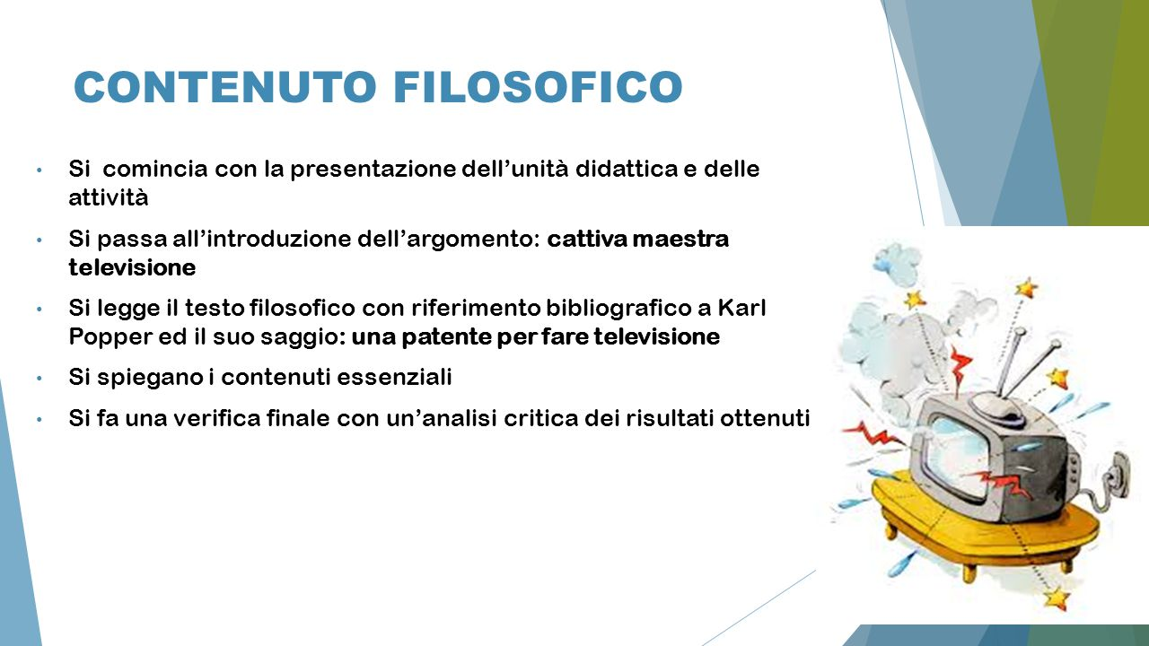 CONTENUTO FILOSOFICO Si comincia con la presentazione dell'unità didattica e delle attività.