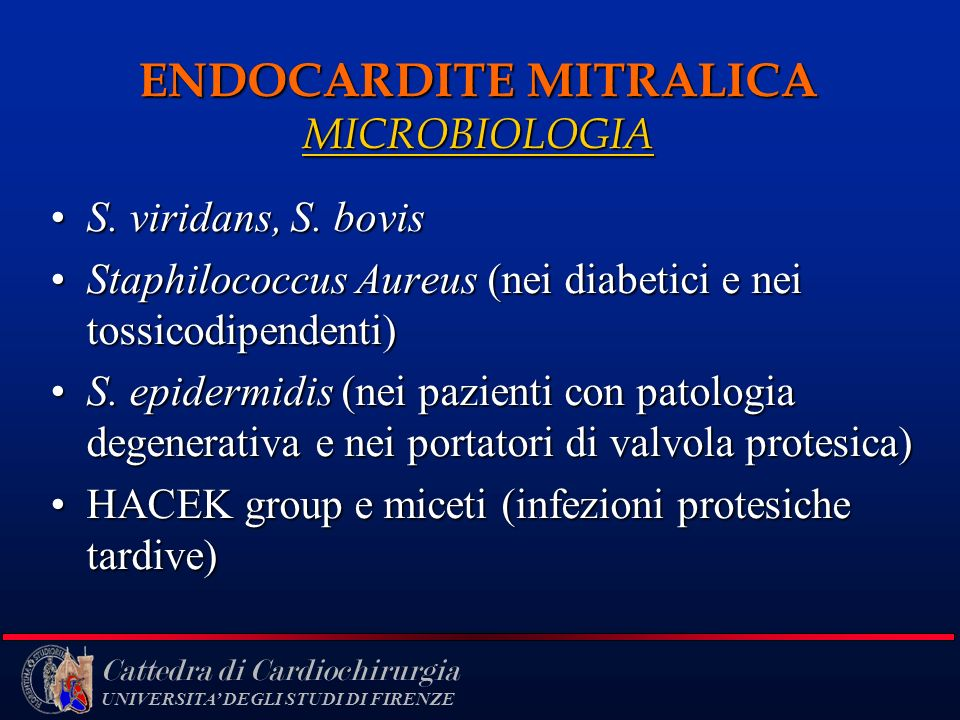 ENDOCARDITE MITRALICA MICROBIOLOGIA