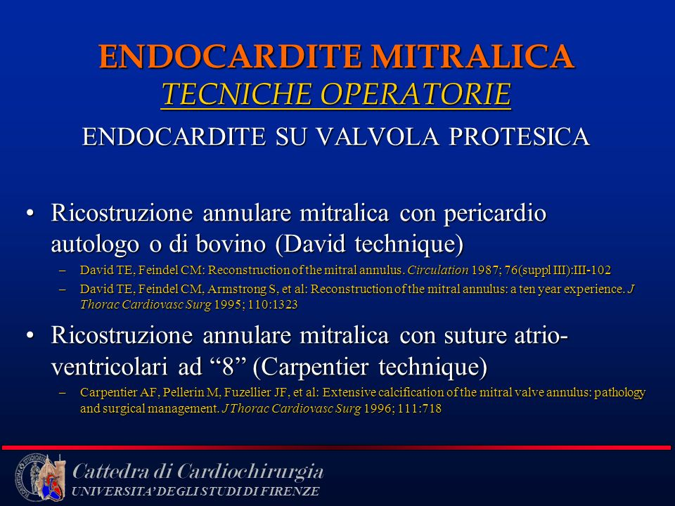 ENDOCARDITE MITRALICA TECNICHE OPERATORIE