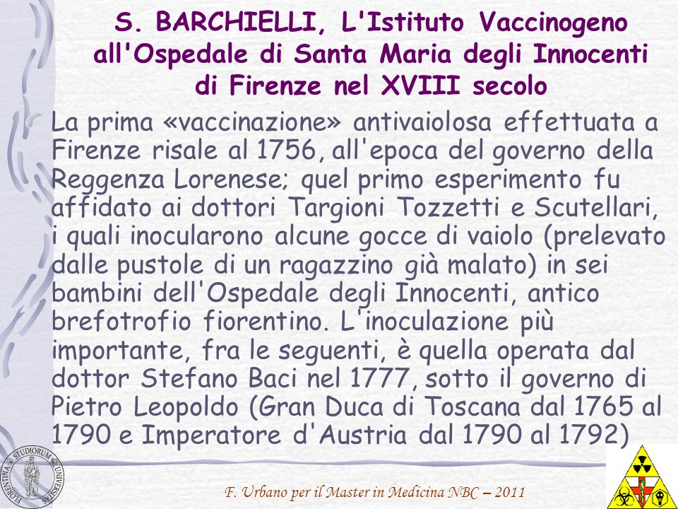 S. BARCHIELLI, L Istituto Vaccinogeno all Ospedale di Santa Maria degli Innocenti di Firenze nel XVIII secolo