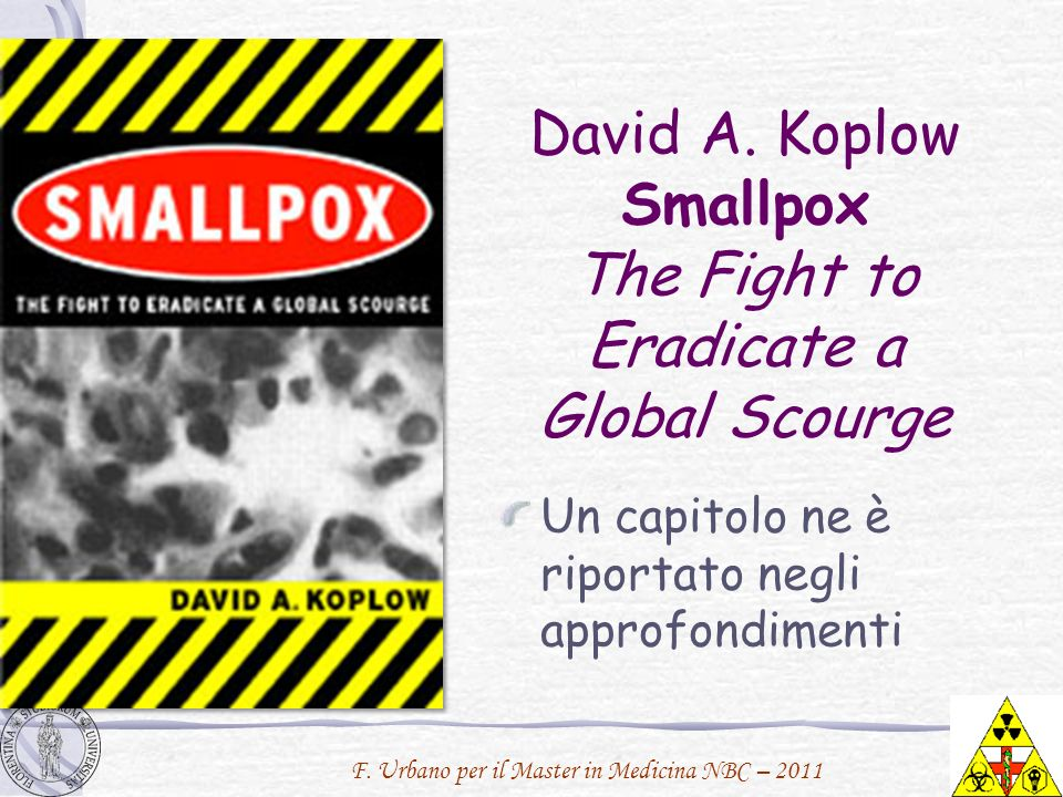 David A. Koplow Smallpox The Fight to Eradicate a Global Scourge