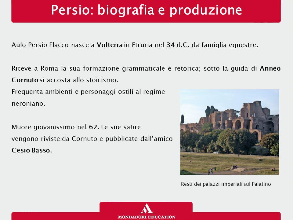 Persio: biografia e produzione
