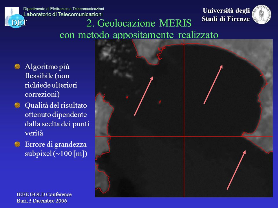 2. Geolocazione MERIS con metodo appositamente realizzato
