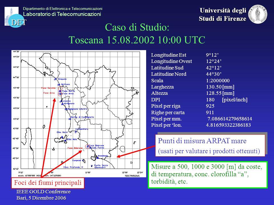 Caso di Studio: Toscana 15.08.2002 10:00 UTC