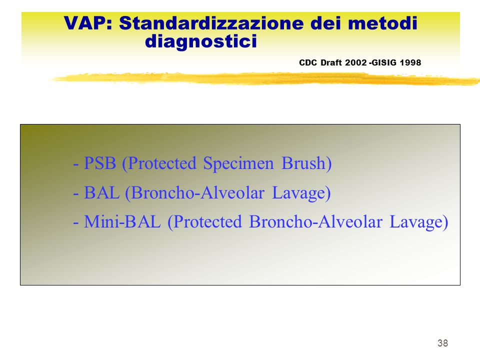 VAP: Standardizzazione dei metodi diagnostici