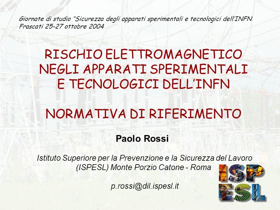 RISCHIO ELETTROMAGNETICO NEGLI APPARATI SPERIMENTALI