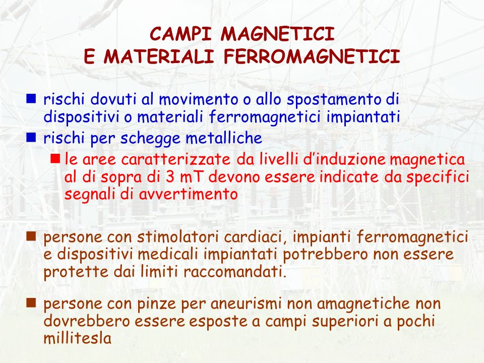 CAMPI MAGNETICI E MATERIALI FERROMAGNETICI