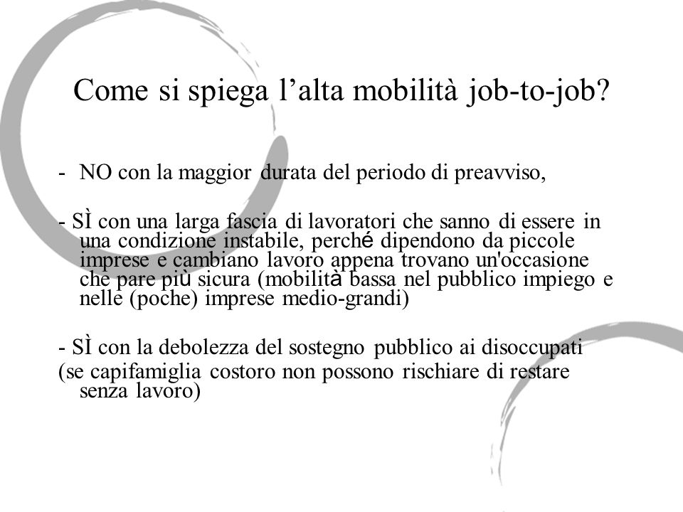Come si spiega l'alta mobilità job-to-job