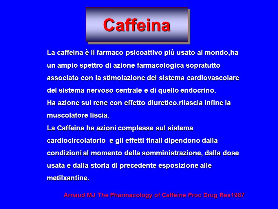 Arnaud MJ The Pharmacology of Caffeine Proc Drug Res1987