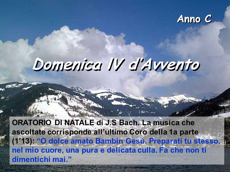 Anno C Domenica lV d'Avvento.