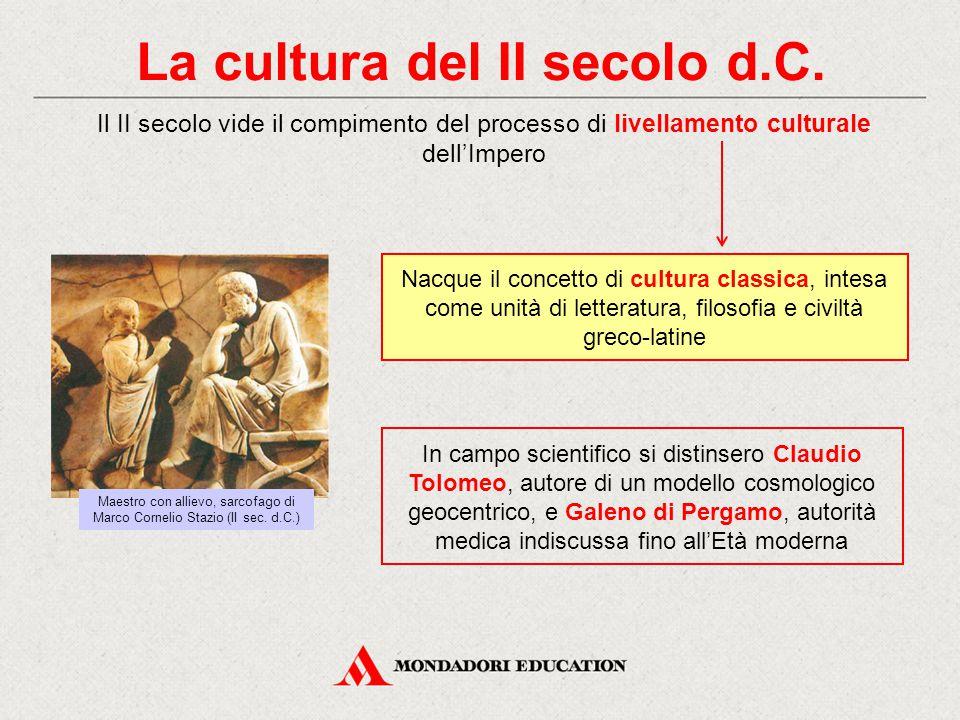 La cultura del II secolo d.C.