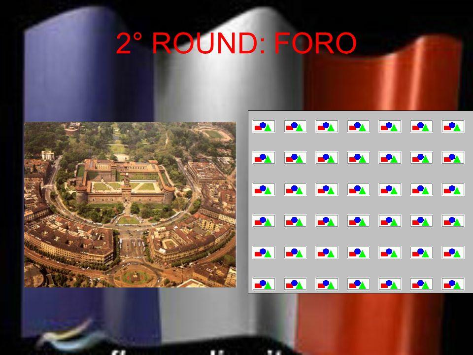 2° ROUND: FORO