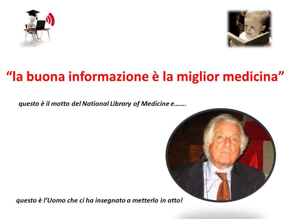 la buona informazione è la miglior medicina