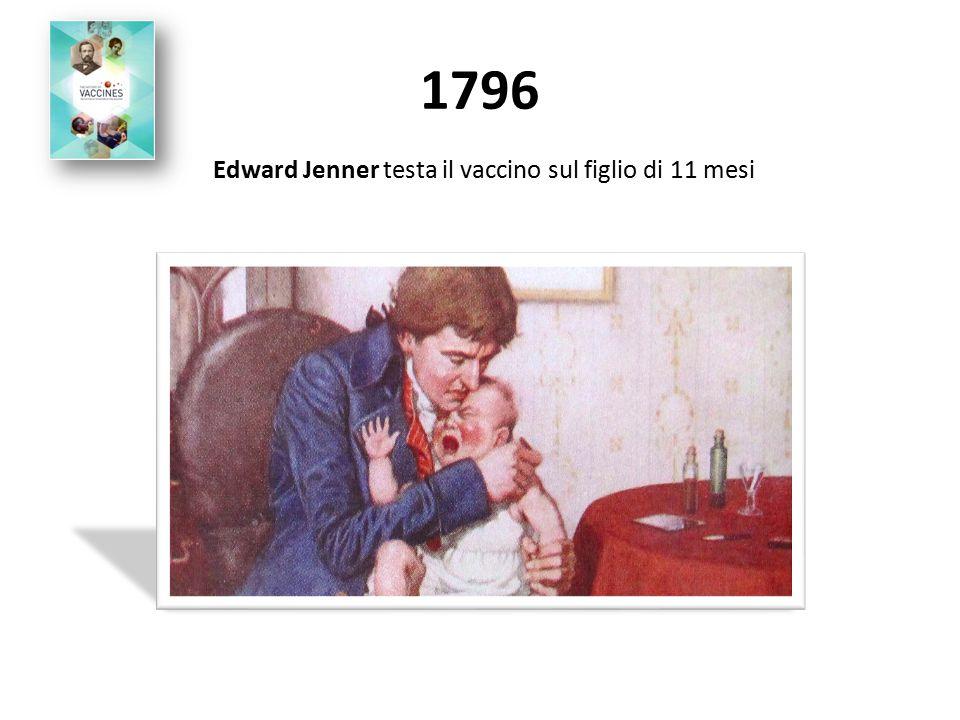 Edward Jenner testa il vaccino sul figlio di 11 mesi
