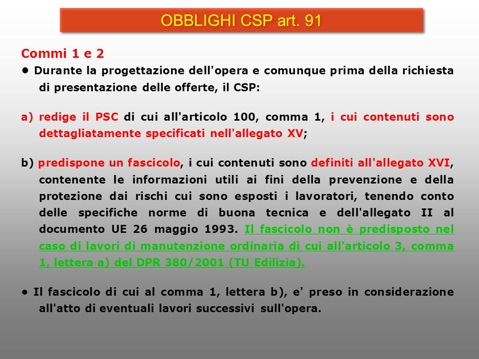 OBBLIGHI CSP art. 91 Commi 1 e 2