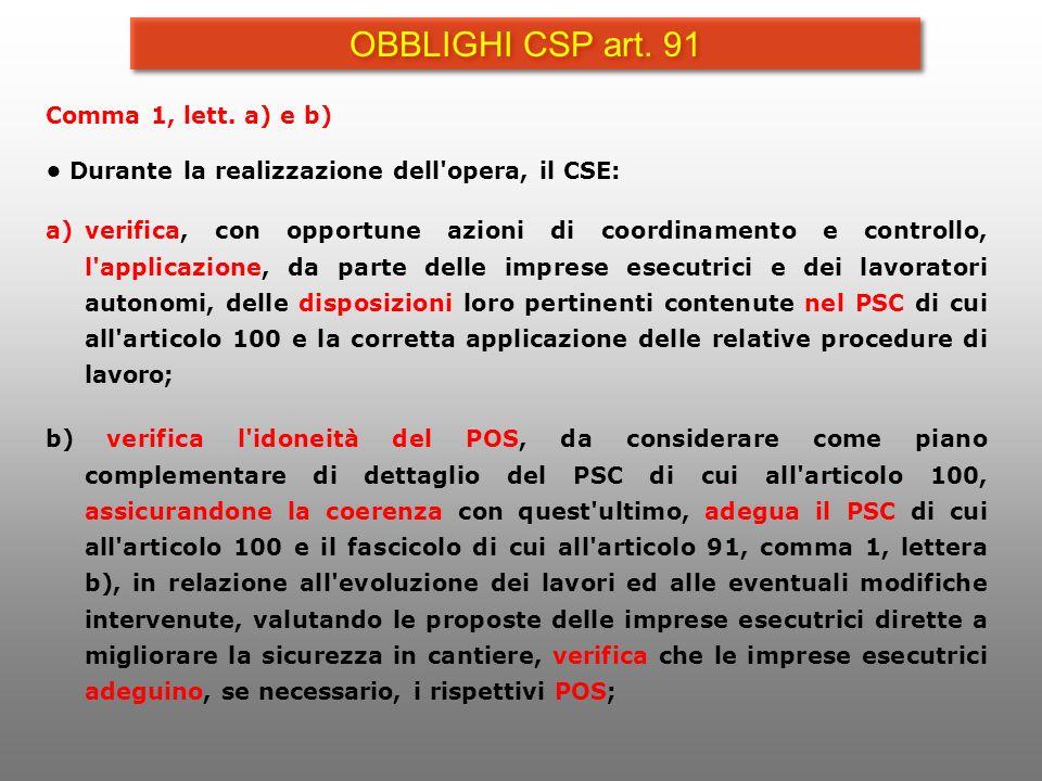 OBBLIGHI CSP art. 91 Comma 1, lett. a) e b)